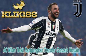 AC Milan Telah Rampungkan Transfer Gonzalo Higuain