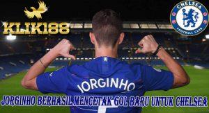 Jorginho Berhasil Mencetak Gol Baru Untuk Chelsea