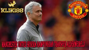 Manchester United Segera Rampungkan Transfer Alderweireld