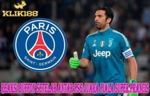 Reaksi Buffon Setelah Antar PSG Juara Piala Super Prancis